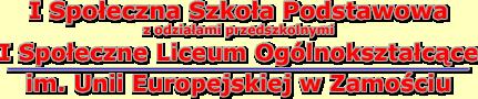 Zespół Szkół Społecznych im. Unii Europejskiej w Zamościu